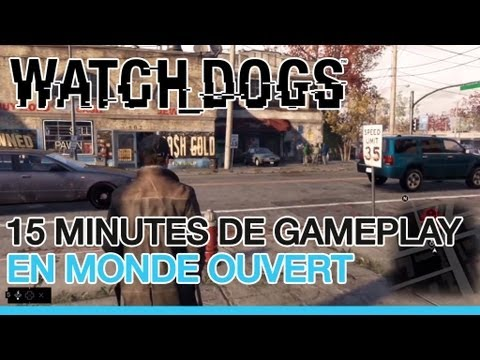 Watch Dogs - 15 minutes de gameplay en VOSTF ! (sur PS4 ?)